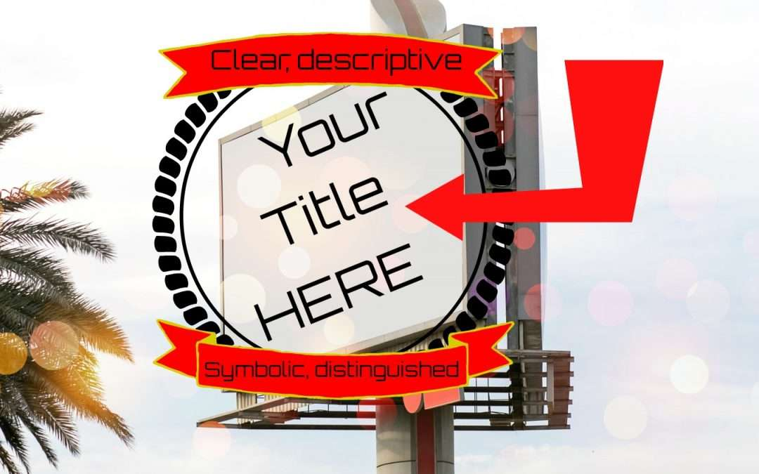 The Four Types of Titles: Which is best for your story?